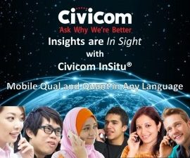Insights are 'In Sight' with Civicom InSitu Mobile Qual and Quant in Any Language