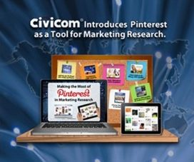 Civicom Promotes Making the Most of Pinterest as a Tool for Marketing Research