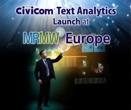 Civicom Text Analytics Launch at MRMW Europe Leads to Client Success