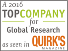 A 2016 Top Company for Global Research as seen in QUIRK'S MAGAZINE