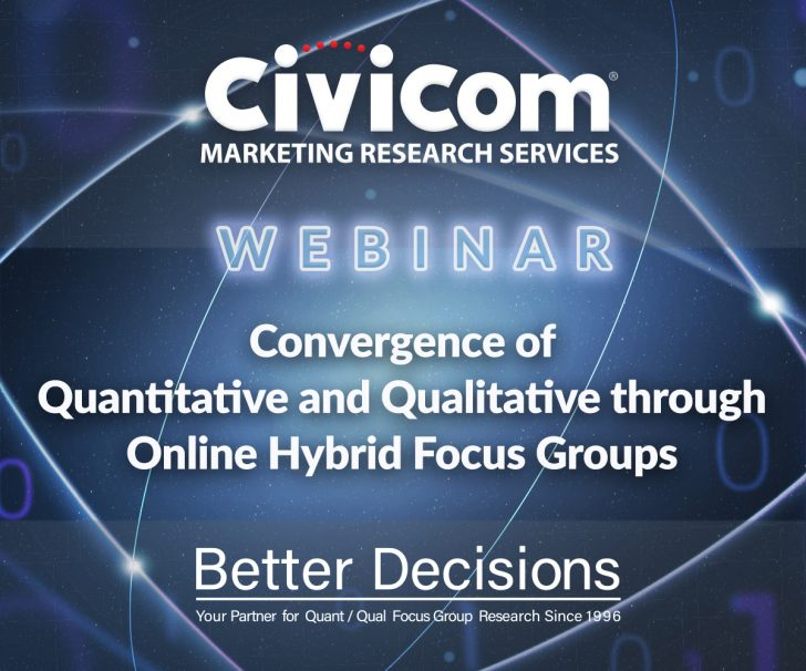 Image: webinar on mixed research methods hybrid quant/qual focus groups by Civicom and Better Decisions